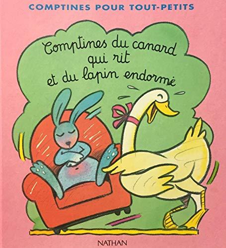 9782092111024: comptines du canard qui rit et du lapin endormi