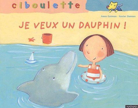 9782092111253: Maman, je veux un dauphin !