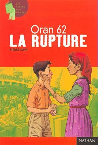 9782092111314: Oran 62 : La Rupture