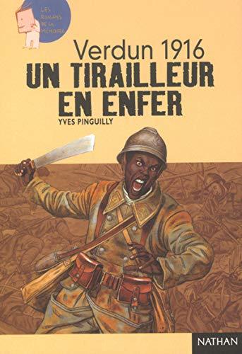 9782092111666: Verdun 1916 : Un tirailleur en enfer