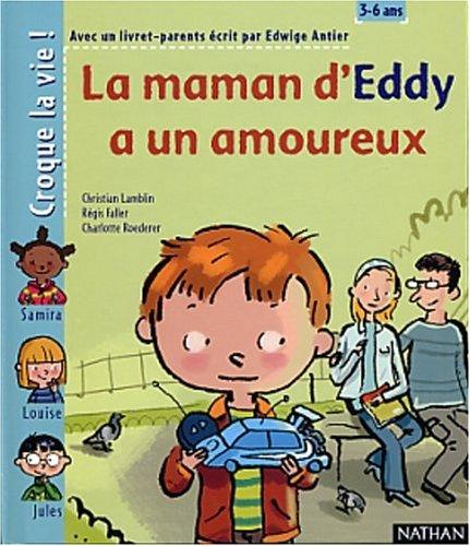 9782092111772: La Maman d'Eddy a un ami