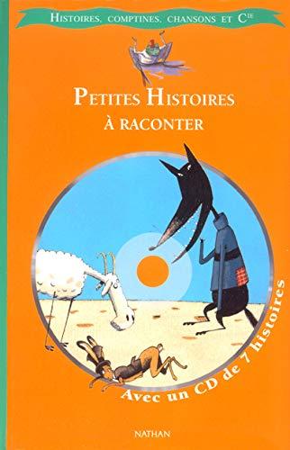 9782092112595: Petites histoires à raconter (1 livre + 1 CD)