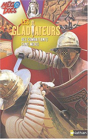 9782092113554: Les Gladiateurs : Des combattants sans merci