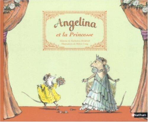 9782092113752: Angelina et la Princesse