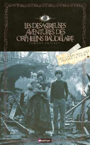 Les d?sastreuses Aventures des Orphelins Baudelaire : Coffret en 3 volumes : Tome 1, Tout commence ...