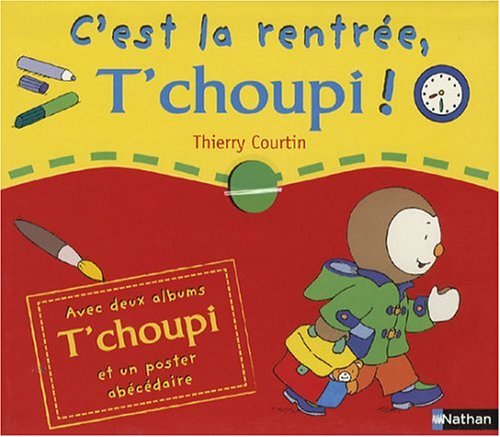 9782092115541: C'est la rentr�e, T'choupi ! : T'choupi rentre � l'�cole ; T'choupi fait la sieste (1Jeu)
