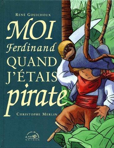 9782092116081: Moi, Ferdinand, quand j'�tais pirate
