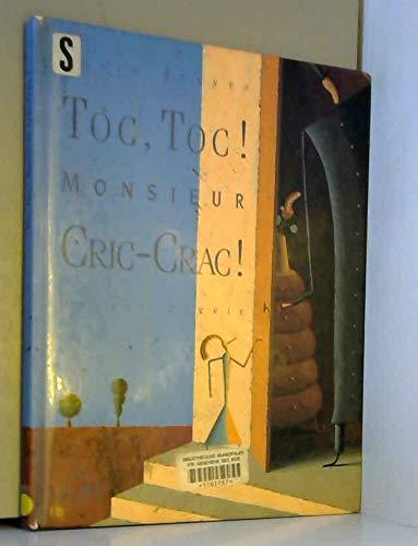 9782092116098: Toc, toc ! Monsieur Cric-Crac !