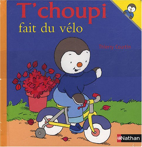 9782092117378: T'choupi fait du vélo, T'choupi se dispute avec papa : Pack 2 tomes