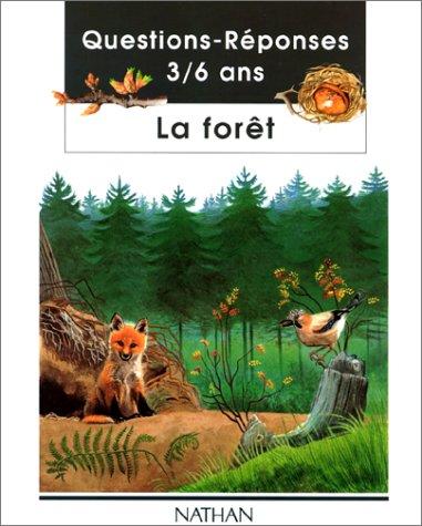 9782092204191: La forêt. 3 à 6 ans