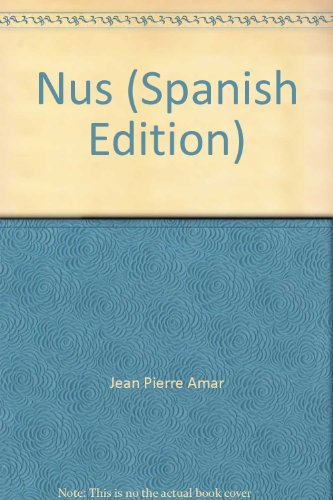 Nus (Spanish Edition): Pierre-Jean Amar