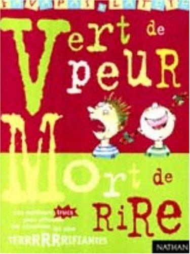 9782092402474: Vert De Peur, Mort De Rire
