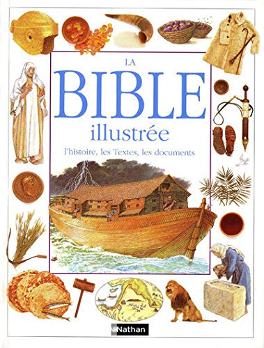La Bible illustrée (9782092402702) by Selina Hastings