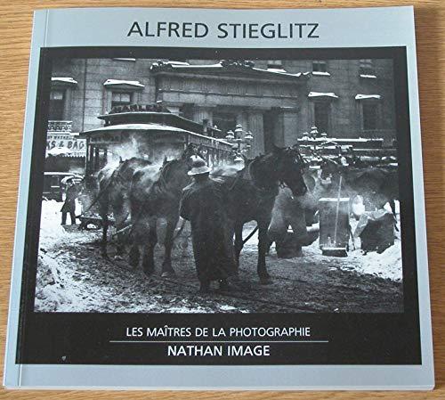 Alfred Stieglitz : Les Maitres De La Photographie: Stieglitz, Alfred {Adaptation De Michel ...