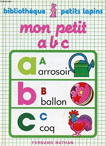 9782092500040: Mon petit a b c