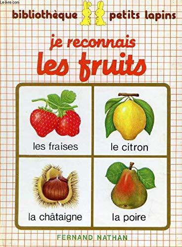 9782092500279: Je reconnais les fruits