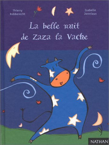 9782092502341: La Belle Nuit de Zaza la vache