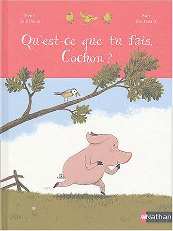 9782092502501: Qu'est ce que tu fait cochon ?