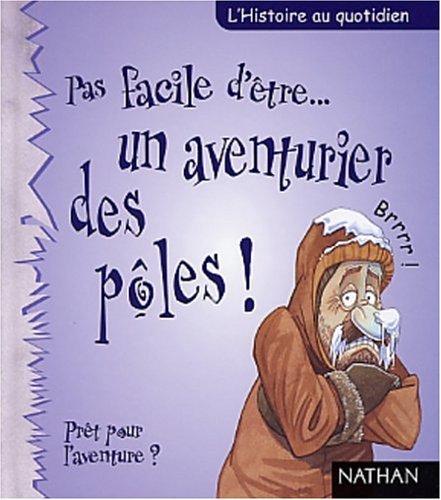 9782092502631: Explorateur des Pôles