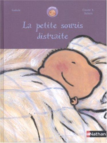 9782092502891: La Petite souris distraite