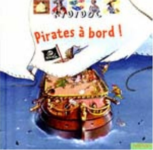 Kididoc: Pirates a Bord! (French Edition): Baumann, Anne-Sophie; Nadel,