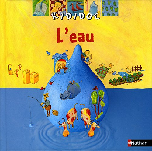 Kididoc: L'Eau (French Edition): Guidoux, Valà rie;
