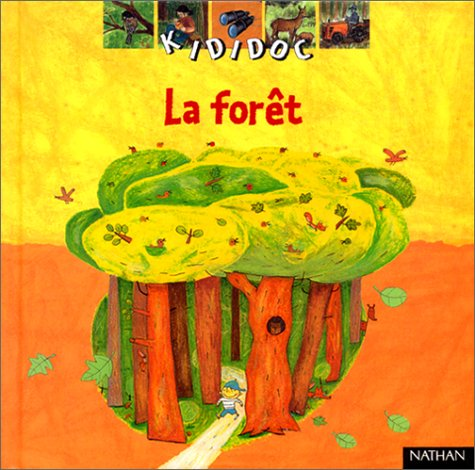 Kididoc: LA Foret (French Edition): Gourrier, James, Ruillier,