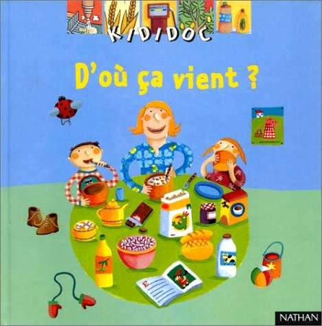 9782092503126: Kididoc: D'Ou Ca Vient? (French Edition)