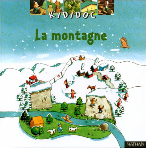 Kididoc: LA Montagne (French Edition): James Gourrier, Olivier