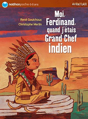 9782092504253: Moi Ferdinand, quand j'étais Grand Chef Indien