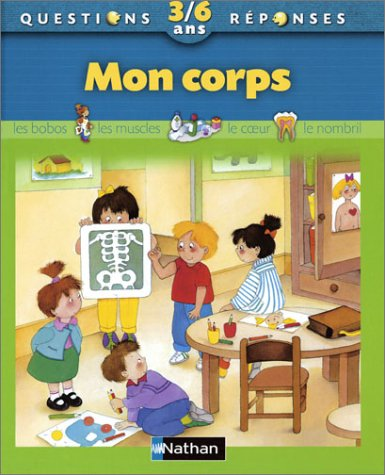9782092504611: 013-MON CORPS 3/6 ANS -N.C.
