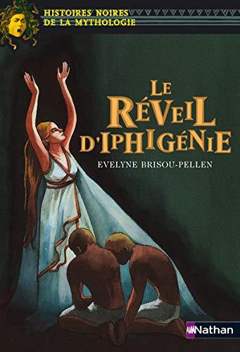 9782092505571: 011-LE REVEIL D'IPHIGENIE
