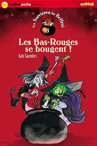 9782092506660: Les Sorcières du Beffroi, tome 3 : Les Bas-Rouges se bougent !