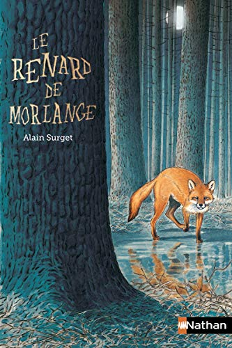 9782092506691: Le Renard de Morlange