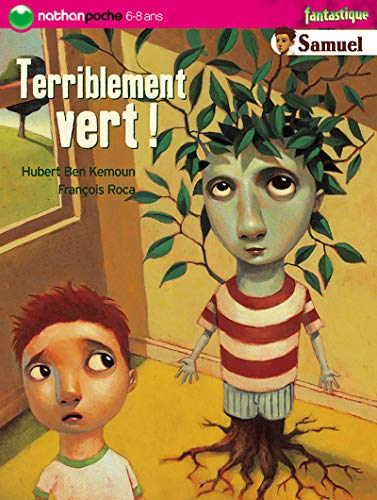 Terriblement Vert (French Edition): Hubert Ben Kemoun,