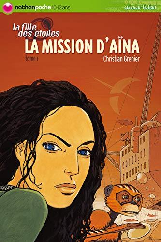 9782092507278: La Fille des Etoiles, Tome 1 : La Mission