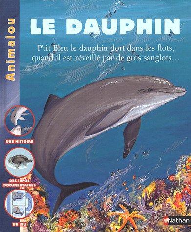 9782092507414: Le Dauphin
