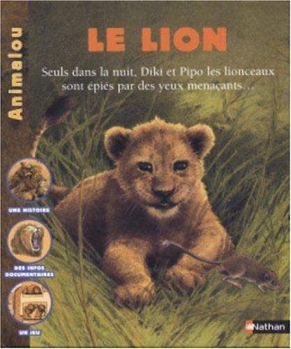 9782092507452: Le Lion
