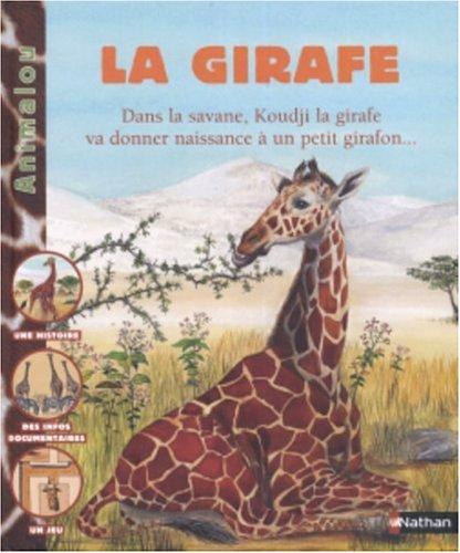 9782092507476: La girafe