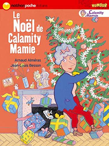 9782092507650: Le Noël de Calamity Mamie