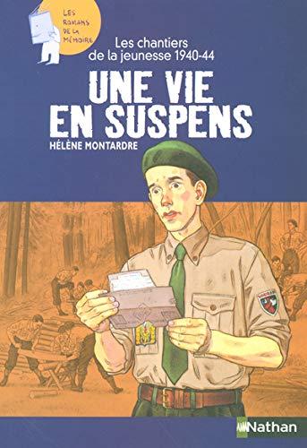 9782092508329: Une vie en suspens : Les chantiers de jeunesse, 1940-1944