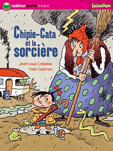 9782092508954: Chipie-Cata et la sorcière (Nathanpoche 6-8 ans)