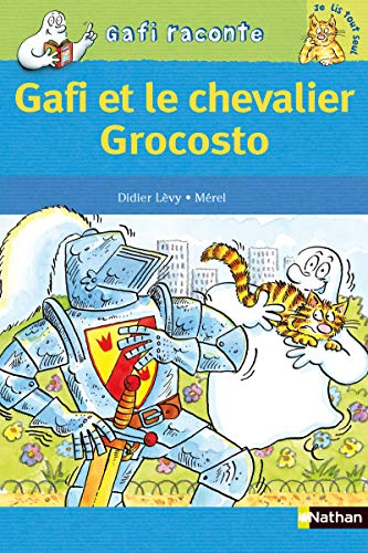 Gafi et le chevalier Grocosto - N°22: L�vy, Didier