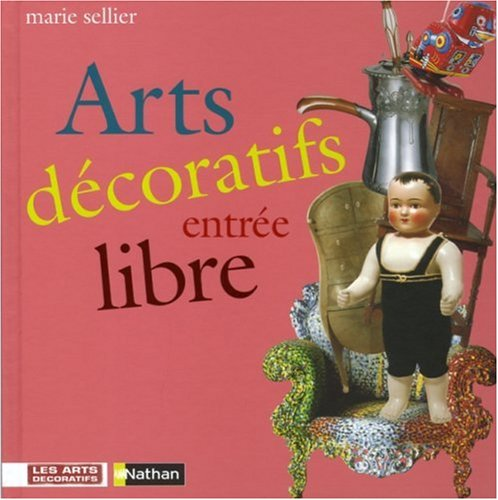 9782092509678: Arts d�coratifs entr�e libre