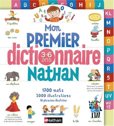 9782092511046: Mon premier dictionnaire Nathan : 3-6 Ans
