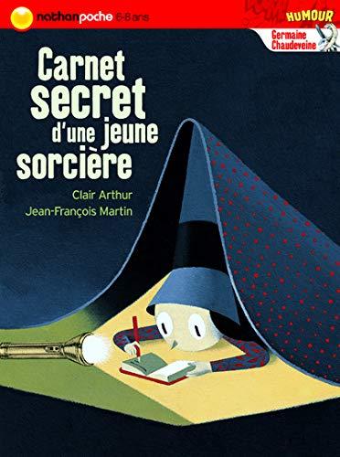 9782092511381: Germaine Chaudeveine : Carnet secret d'une jeune sorcière