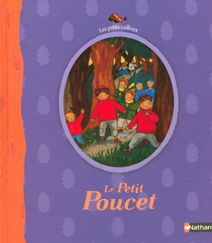 9782092511503: Le Petit Poucet ( en francais - French version of Tom Thumb ) (French Edition)