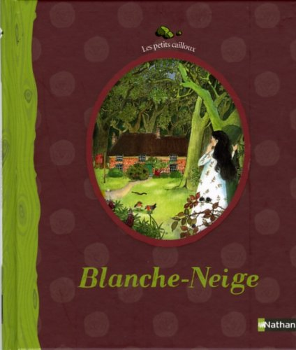 9782092511596: Les Petits Cailloux: Blanche-Neige (French Edition)