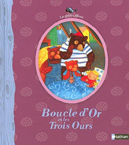 9782092511619: N04 - BOUCLE D'OR ET LES TROIS