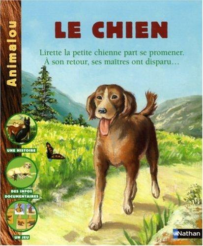 9782092511701: Le chien (Animalou)